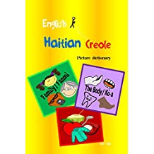 English-Haitian Creole Picture Dictionary (English - Haitian Creole Picture Dictionary) (English Edition)