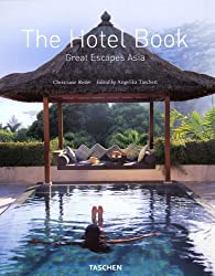 The Hotel Book : Great Escapes Asia (édition trilingue français-anglais-allemand)