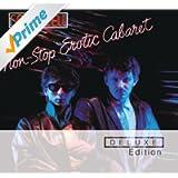 Non Stop Erotic Cabaret (Deluxe Edition)