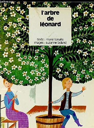 L'arbre de Léonard par  Marie Tenaille