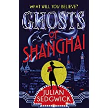 Ghosts of Shanghai: Book 1