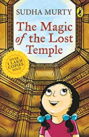 The Magic of the Lost Temple: Illustrated, easy to read and much-loved first full length children's fiction no