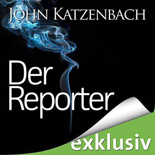 Buchseite und Rezensionen zu 'Der Reporter' von John Katzenbach