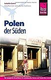 Reise Know-How Polen - der Süden: Reiseführer für individuelles Entdecken - Izabella Gawin