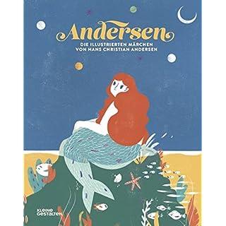 Andersen. Die illustrierten Märchen von Hans Christian Andersen