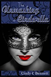 The Unmasking of Cinderella (Enchanted Fairytales Book 4)