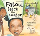 Fatou Fetch the Water (Where Story Matters)