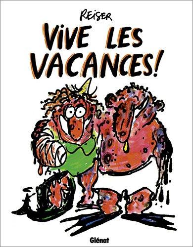 Vive les vacances ! par Jean-Marc Reiser