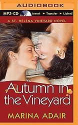 Autumn in the Vineyard (St. Helena Vineyard Novels) by Marina Adair (2015-09-08)