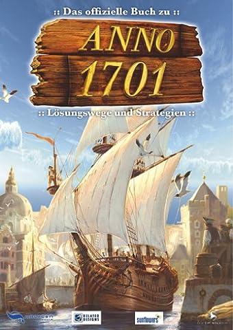 Anno 1701 - Das offizielle Strategiebuch