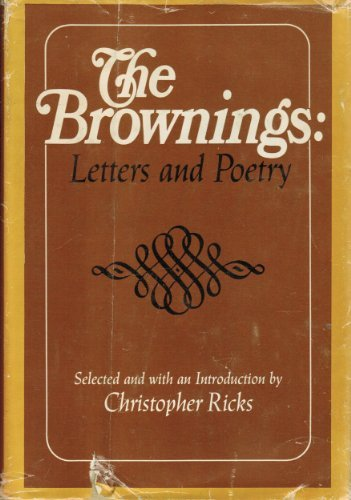 Title: The Brownings Letters and Poetry