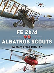 FE 2b/d vs Albatros Scouts: Western Front 1916-17 (Duel, Band 55)