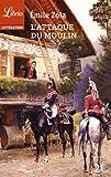 L'attaque du moulin : Suivi de Jacques Damour