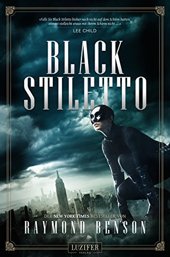 BLACK STILETTO: Thriller, New York Times Bestseller (Geschichte Charakter Kostüm)