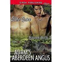 Adam's Aberdeen Angus [Bourne Bulls 2] (Siren