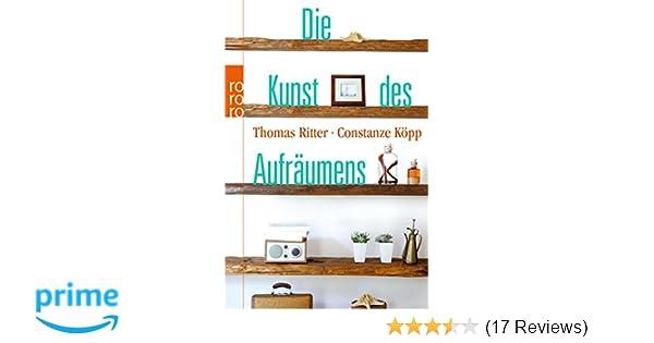 Die Kunst des Aufräumens Amazon Thomas Ritter Constanze Köpp
