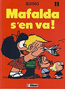 """Afficher """"Mafalda n° 11<br /> Mafalda s'en va !"""""""