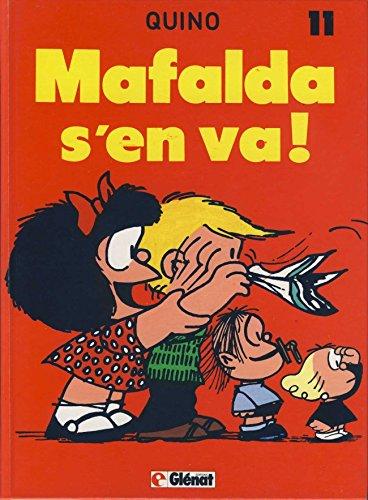 Mafalda, Tome 11 : Mafalda s'en va !