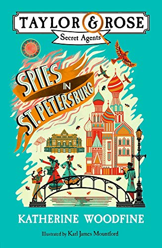 Spies in St. Petersburg: Taylor & Rose Secret Agents 02