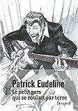 Le petit gars qui se roulait par terre (Incipit) (French Edition)