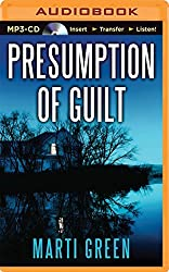Presumption of Guilt (Help Innocent Prisoners Project) by Marti Green (2014-11-04)