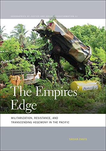 the-empires-edge-militarization-resistance-and-transcending-hegemony-in-the-pacific-geographies-of-j
