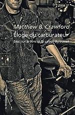 Éloge du carburateur de Matthew B. CRAWFORD