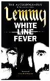Lemmy: The Autobiography. White Line Fever [KSIÄĹťKA]