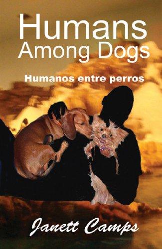 Humanos entre perros por Janett Camps