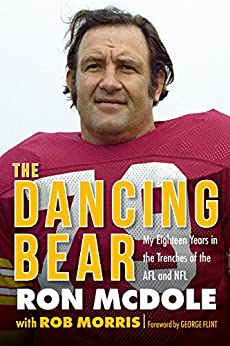Descargar Epub The Dancing Bear: My Eighteen Years in the Trenches of the AFL and NFL