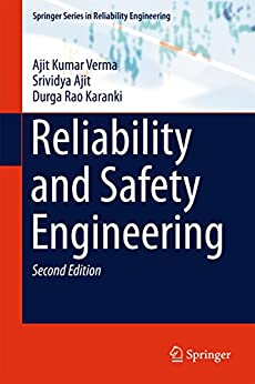 Reliability And Safety Engineering (springer Series In Reliability Engineering) por Ajit Kumar Verma epub