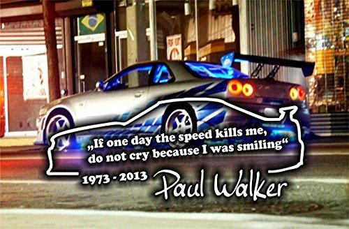 Paul Walker´s Zitat, Tuning 20x 8cm Hochleistungsfolie in Weiss -