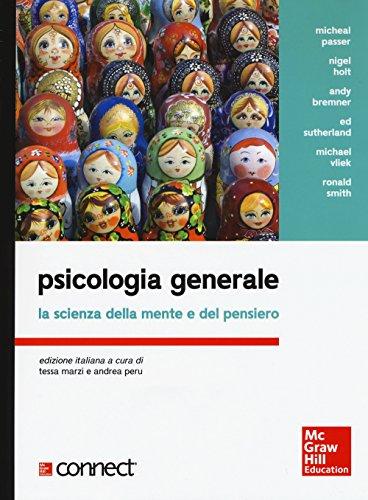 Psicologia generale. La scienza della mente e del pensiero. Con aggiornamento online