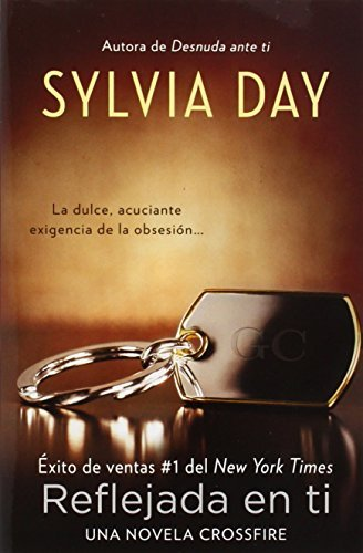 Reflejada en ti (Spanish Edition) by Sylvia Day (2013-03-05)