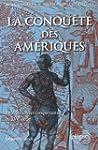 La Conqu�te des Am�riques Am�ridiens...