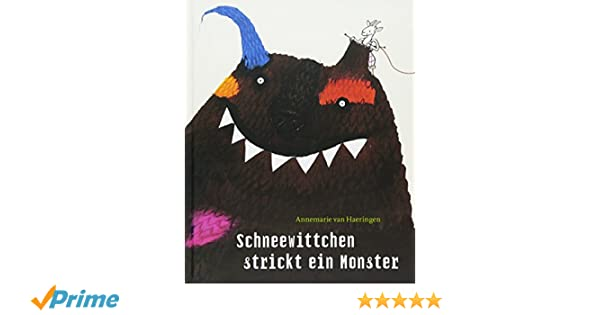 Schneewittchen strickt ein Monster: Amazon.de: Annemarie van ...