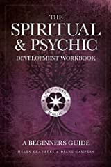 The Spiritual & Psychic Development Workbook - A Beginners Guide Kindle Edition