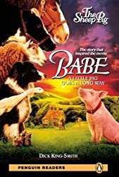 The Babe-Sheep Pig: Level 2: The Sheep Pig (Penguin Readers (Graded Readers)) by Dick King-Smith (2008-02-28)