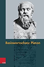 Basiswortschatz Platon. Zur Vorbereitung auf das Graecum