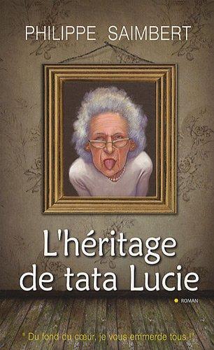 L'héritage de tata Lucie