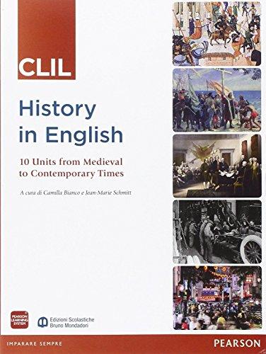 History in english CLIL. Per le Scuole superiori. Con espansione online