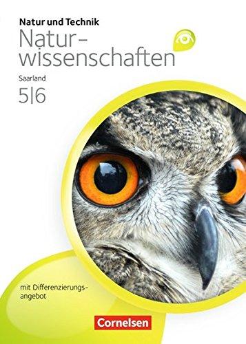 Natur und Technik – Naturwissenschaften: Grundausgabe mit Differenzierungsangebot – Saarland: 5./6. Schuljahr – Schülerbuch