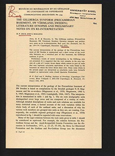 The Gillberga Synform (Precambrian Basement, SW Värmland, Sweden). Literature Synopsis and Preliminary Notes on Its Re-Interpretation.
