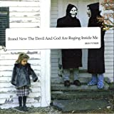 Devil and God Are Raging