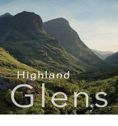 [(Highland Glens * *)] [Author: Colin Baxter] published on (March, 2011)