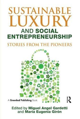 Sustainable Luxury and Social Entrepreneurship: Stories from the Pioneers