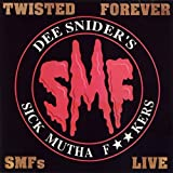 Twisted Forever by Dee Snider's S.M.F.s
