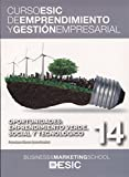 Oportunidades: emprendimiento verde, social y tecnológico (Curso ESIC de emprendimiento y gestión empresarial. ABC)