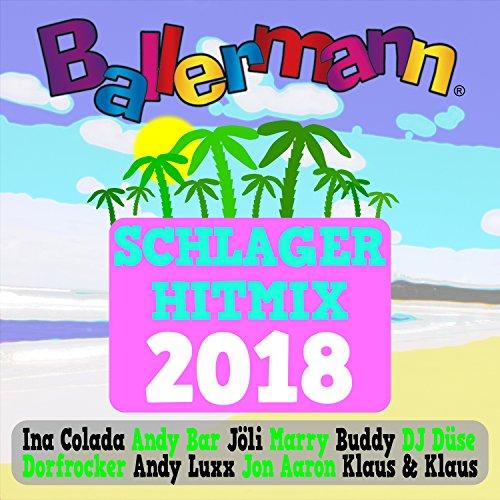 Ballermann Schlager Hitmix 2018