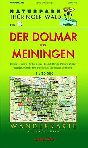 Preisvergleich Produktbild Wanderkarte Der Dolmar und Meiningen: Mit Kühndorf, Schwarza, Christes, Viernau, Utendorf, Metzels, Wallbach, Walldorf, Wasungen, Dillstädt, Rohr, ... Maßstab 1:30.000. (Naturpark Thüringer Wald)